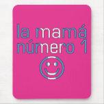 La Mamá Número 1 - mamá del número 1 en guatemalte Alfombrillas De Raton