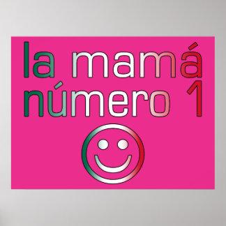 La Mamá Número 1 mamá del número 1 en mexicano Posters
