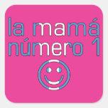 La Mamá Número 1 - mamá del número 1 en Pegatina Cuadrada