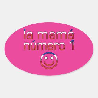 La Mamá Número 1 - Number 1 Mom in Chilean Oval Sticker