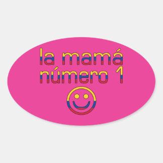 La Mamá Número 1 - Number 1 Mom in Colombian Oval Sticker