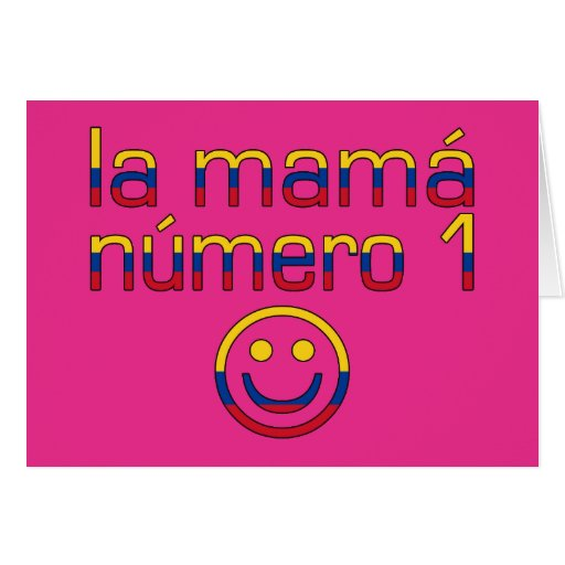 La Mamá Número 1 - Number 1 Mom in Colombian Stationery Note Card