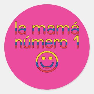 La Mamá Número 1 - Number 1 Mom in Ecuadorian Classic Round Sticker
