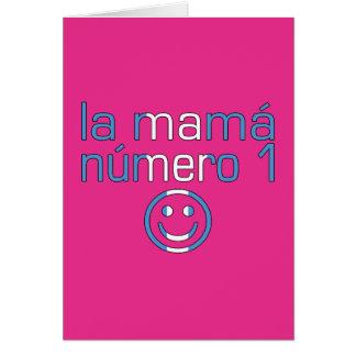La Mamá Número 1 - Number 1 Mom in Guatemalan Card