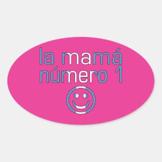 La Mamá Número 1 - Number 1 Mom in Guatemalan Oval Sticker