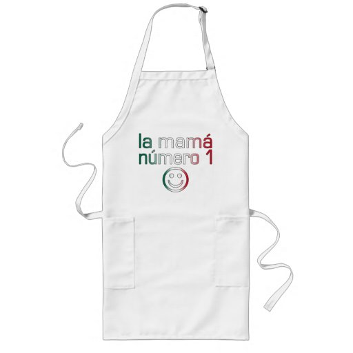 La Mamá Número 1 ( Number 1 Mom in Mexican ) Long Apron