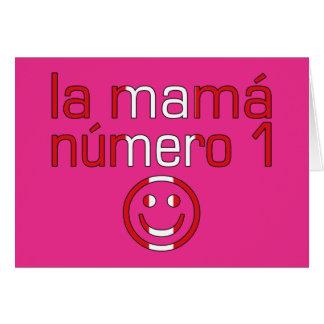La Mamá Número 1 - Number 1 Mom in Peruvian Card
