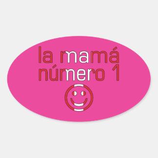 La Mamá Número 1 - Number 1 Mom in Peruvian Oval Sticker