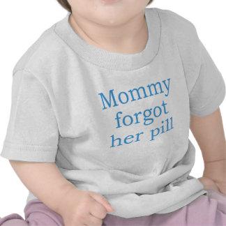La mamá olvidó su píldora azul camisetas