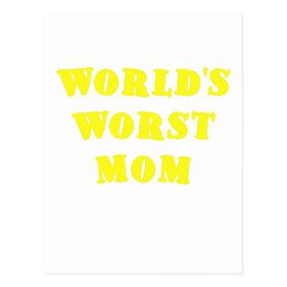 La mamá peor de los mundos postales