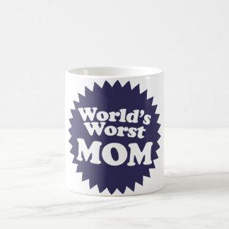La mamá peor del mundo taza