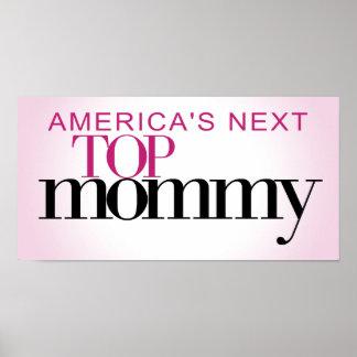 La mamá superior siguiente de América Póster