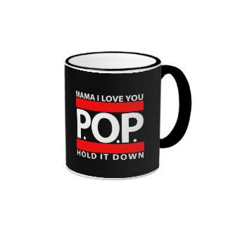 La mamá te amo, P.O.P., lo sujeta hacia abajo - Tazas De Café