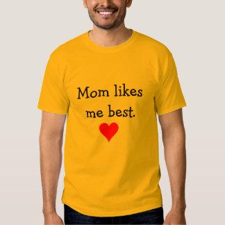La mamá tiene gusto de mí la mejor camiseta remera