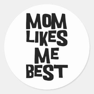 La mamá tiene gusto de mí mejor pegatina redonda