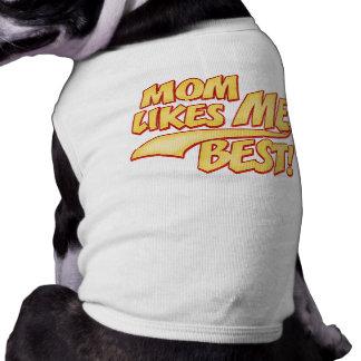 La mamá tiene gusto de MÍ mejor Ropa Para Mascota
