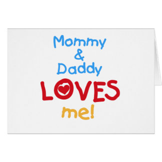 La mamá y el papá me ama las camisetas y los regal tarjeta de felicitación