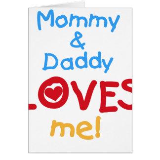 La mamá y el papá me ama tarjeta de felicitación