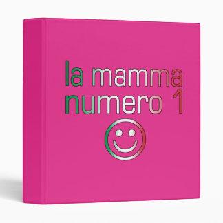 La Mamma Numero 1 ( Number 1 Mom in Italian ) 3 Ring Binder