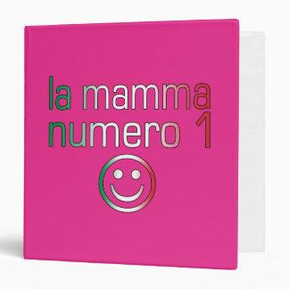 La Mamma Numero 1 ( Number 1 Mom in Italian ) Binder