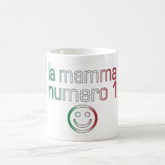 La Mamma Numero 1 ( Number 1 Mom in Italian ) Coffee Mug