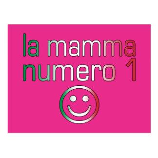La Mamma Numero 1 ( Number 1 Mom in Italian ) Postcard