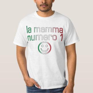 La Mamma Numero 1 ( Number 1 Mom in Italian ) T-Shirt