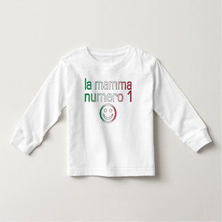 La Mamma Numero 1 ( Number 1 Mom in Italian ) Toddler T-shirt