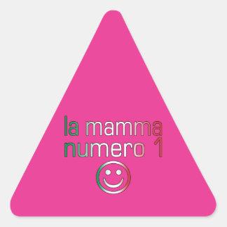 La Mamma Numero 1 ( Number 1 Mom in Italian ) Triangle Sticker
