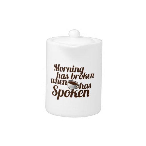 La mañana se ha roto cuando el café ha hablado
