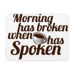 La mañana se ha roto cuando el café ha hablado iman de vinilo