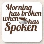 La mañana se ha roto cuando el café ha hablado posavasos