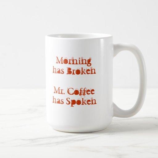 La mañana tiene taza quebrada