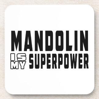 La mandolina es mi superpotencia posavasos de bebidas