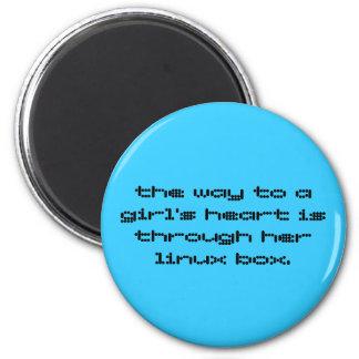 la manera al corazón de un chica está con su linux imán redondo 5 cm