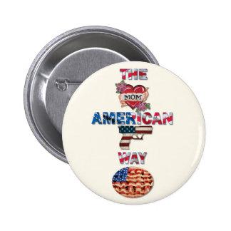 La manera americana pin redondo de 2 pulgadas