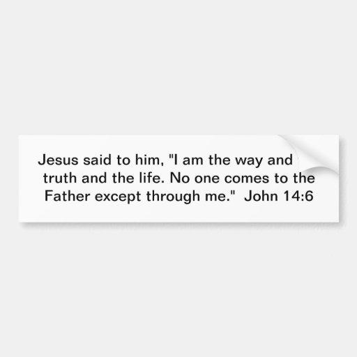 La manera, la verdad, y la vida pegatina de parachoque