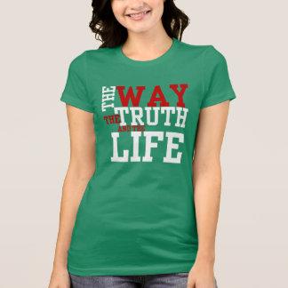 la MANERA la VERDAD y la VIDA inspiradas junta con Camiseta