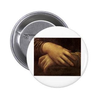 La mano de Mona Lisa de Leonardo da Vinci C. 1505- Pin Redondo 5 Cm