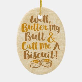 La mantequilla bien mi extremo y me llama una adorno navideño ovalado de cerámica