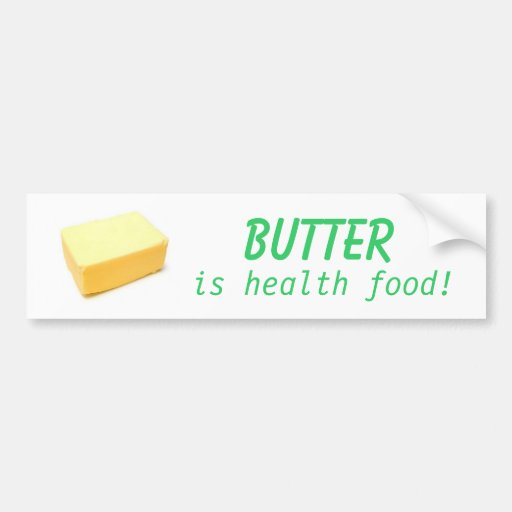 La mantequilla es comida sana etiqueta de parachoque