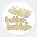 La mantequilla es mejor pegatina redonda