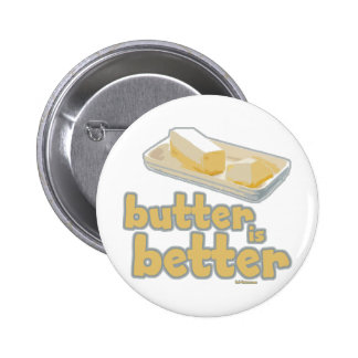 La mantequilla es mejor pin redondo de 2 pulgadas