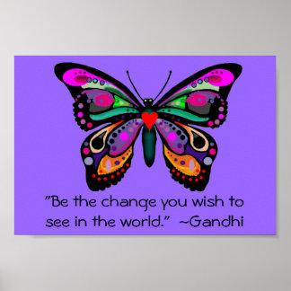 """La mariposa """"sea el cambio… """" póster"""