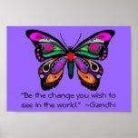 """La mariposa """"sea el cambio… """" posters"""