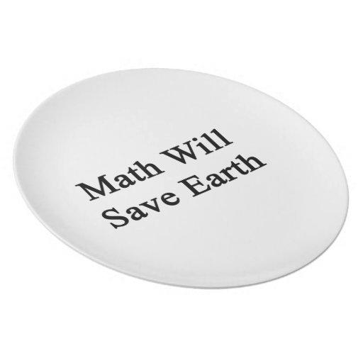 La matemáticas ahorrará la tierra plato para fiesta