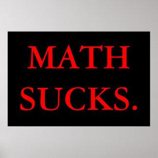 La matemáticas chupa póster