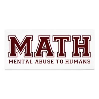 La MATEMÁTICAS es abuso mental a los seres humanos Lonas Personalizadas