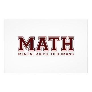 La MATEMÁTICAS es abuso mental a los seres humanos Papelería