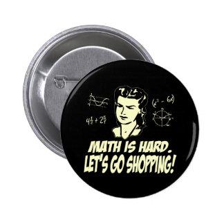 La matemáticas es dura pins